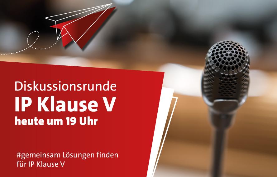 Diskussionsrunde zur Erweiterung IP Klause V